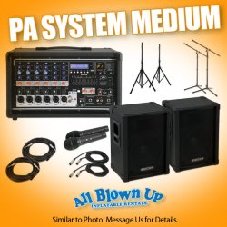 PA System, Medium