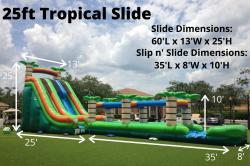 **25' Tropical Slide *(60L 13W 22H)