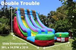 Double Trouble *(30L 14.5W 20H)