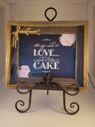 Sign- All you need is love & cake